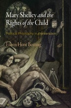 Mary Shelley and the Rights of the Child