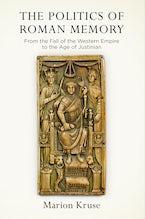 The Politics of Roman Memory