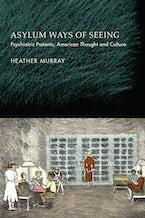 Asylum Ways of Seeing