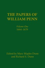 The Papers of William Penn, Volume 1