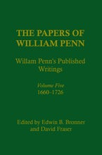 The Papers of William Penn, Volume 5