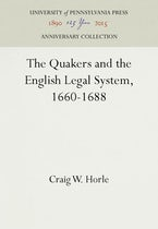 The Quakers and the English Legal System, 1660-1688