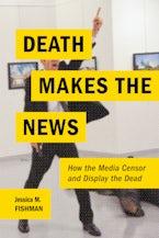 Death Makes the News