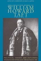 The Collected Works of William Howard Taft, Volume II