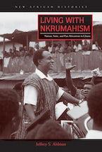 Living with Nkrumahism