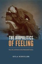 The Biopolitics of Feeling