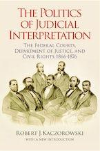 The Politics of Judicial Interpretation