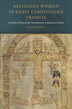 Religious Women in Early Carolingian Francia