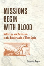 Missions Begin with Blood