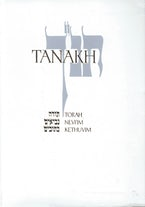 JPS TANAKH: The Holy Scriptures