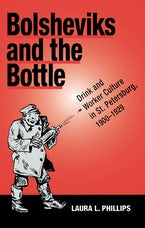 Bolsheviks and the Bottle