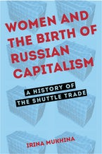 Women and the Birth of Russian Capitalism