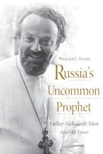 Russia's Uncommon Prophet