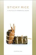 Sticky Rice: A Politics of Intraracial Desire