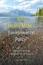 Who Really Makes Environmental Policy?