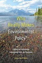 Who Really Makes Environmental Policy?