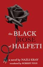 The Black Rose of Halfeti