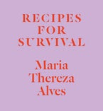 Recipes for Survival