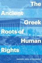 The Ancient Greek Roots of Human Rights