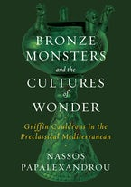 Bronze Monsters and the Cultures of Wonder