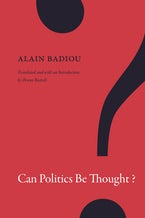 Can Politics Be Thought?