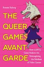 The Queer Games Avant-Garde