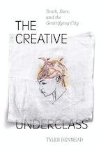The Creative Underclass
