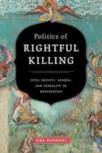 Politics of Rightful Killing