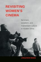 Revisiting Women's Cinema