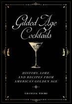 Gilded Age Cocktails
