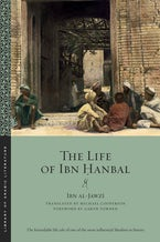 The Life of Ibn Ḥanbal