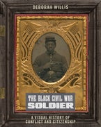 The Black Civil War Soldier
