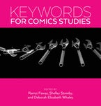 Keywords for Comics Studies
