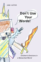 Don't Use Your Words!