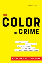 The Color of Crime, Third Edition