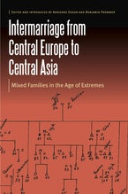 Intermarriage from Central Europe to Central Asia