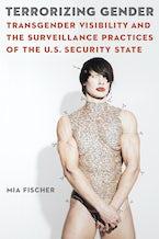 Terrorizing Gender
