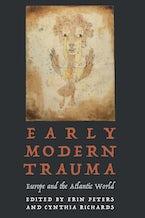 Early Modern Trauma