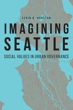 Imagining Seattle