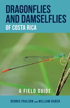 Dragonflies and Damselflies of Costa Rica