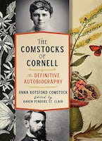 The Comstocks of Cornell—The Definitive Autobiography