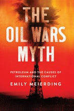 The Oil Wars Myth