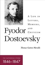 Fyodor Dostoevsky—The Gathering Storm (1846–1847)