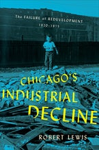 Chicago's Industrial Decline