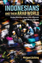 Indonesians and Their Arab World