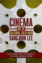 Cinema and the Cultural Cold War