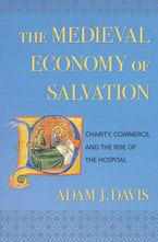 The Medieval Economy of Salvation