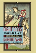 "Eight Dogs, or ""Hakkenden"""
