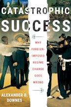 Catastrophic Success