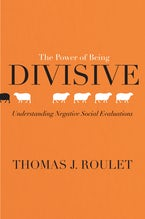 The Power of Being Divisive